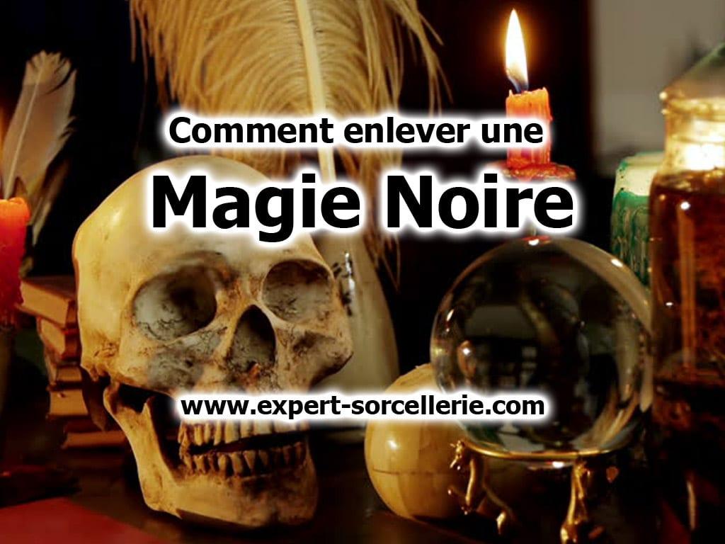 enlever magie noire